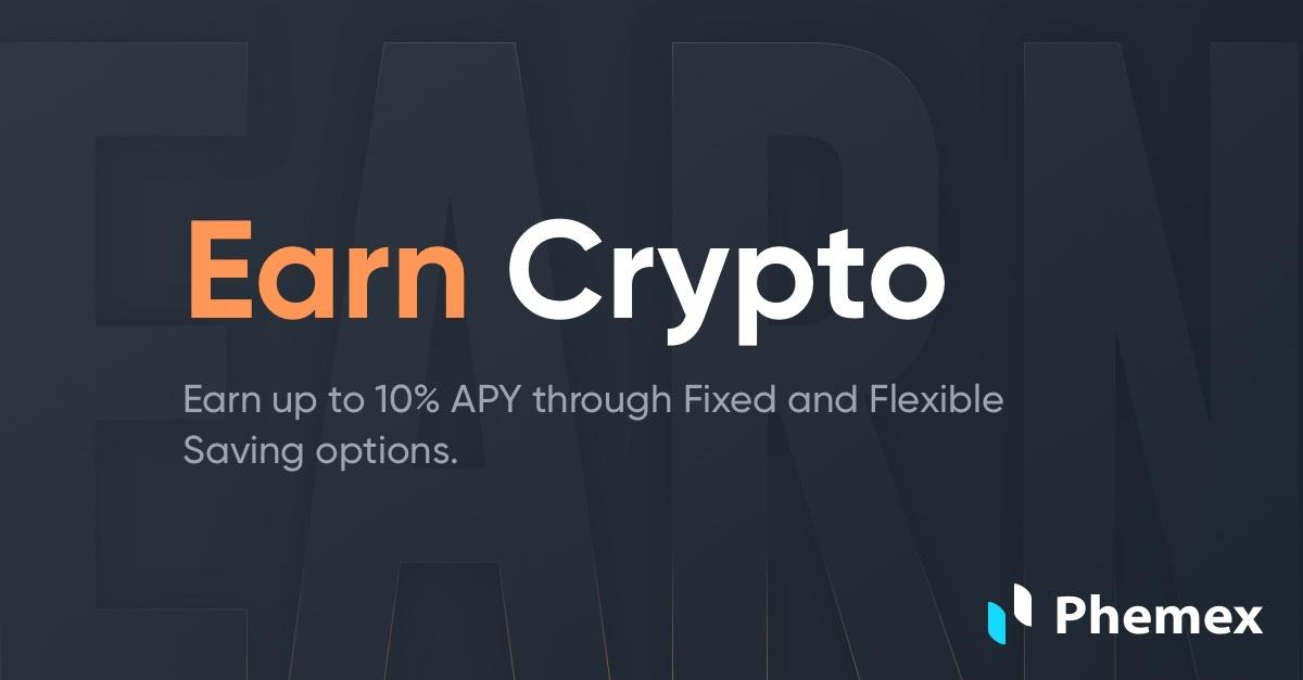 Phemex Earn Crypto
