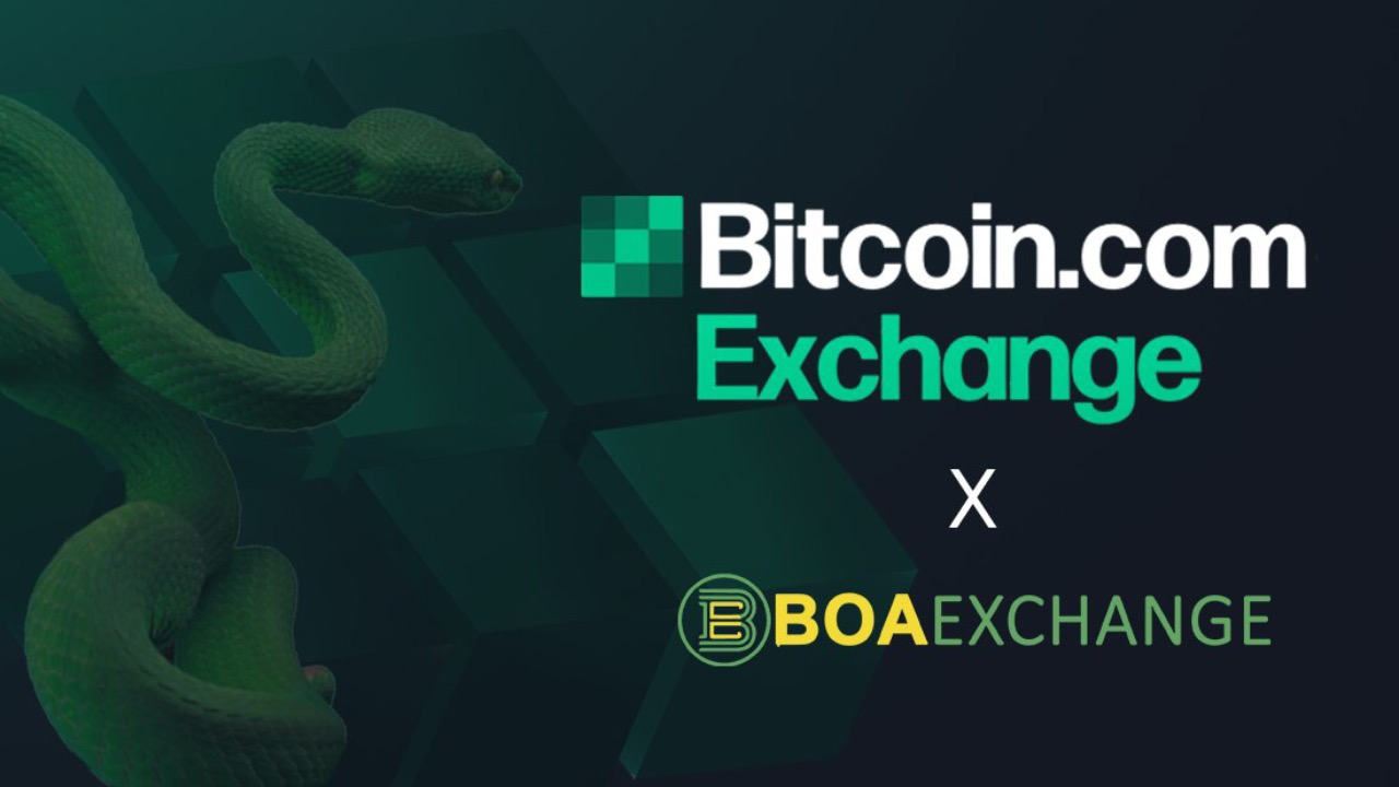 BOA Exchange and Bitcoin.com Exchange